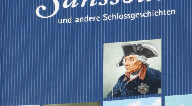 CTOUR-Buchtipp: Friedrichs Sanssouci und andere Schlossgeschichten 1
