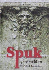 CTOUR-Buchtipp: Spukgeschichten aus Berlin und Brandenburg 1